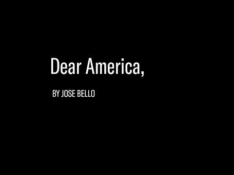 """""""Dear America"""" by Jose Bello"""