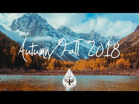 IndieIndie-Folk Compilation - AutumnFall 2018 1½-Hour Playlist