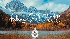Indie/Indie-Folk Compilation - Autumn/Fall 2018 (1½-Hour Playlist)