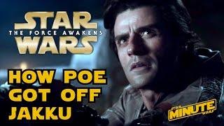 How Poe Dameron Got Off Jakku (Canon) - Star Wars Minute