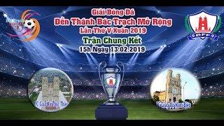 Trực Tiếp : Trận Chung Kết . Fc Thục Thiện vs Fc Nam Biên - Giải Bóng Đá ĐTBT Mở Rộng 2019