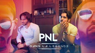 PREMIERE ECOUTE - PNL - DANS LA LEGENDE