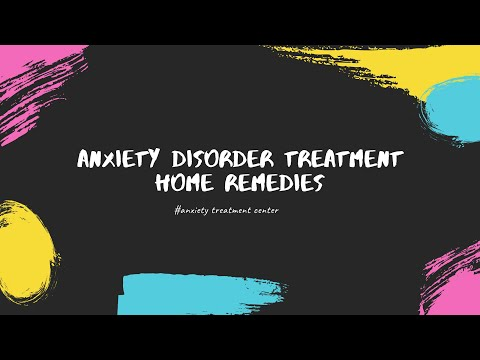 Anxiety Disorder Treatment Home Remedies | Overthrowing Anxiety Disorder Review