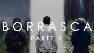 BORRASCA (En español) Parte 2 - Creepypasta - Especial de octubre