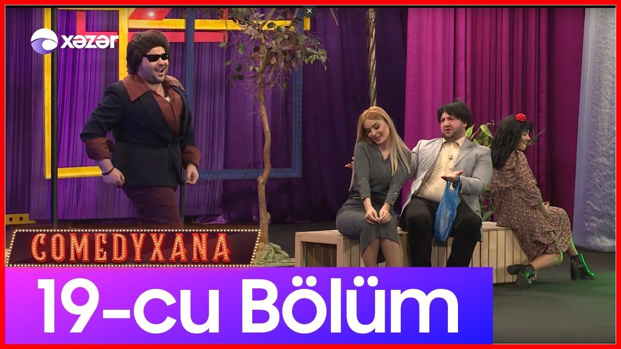 Comedyxana 19-cu Bölüm  22.02.2020