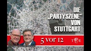 """""""5 vor 12"""": Die """"Partyszene"""" von Stuttgart"""