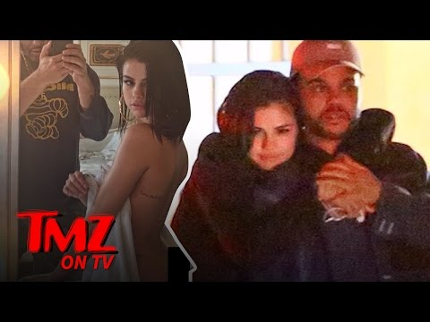 Selena Gomez: This Booty Is For The Weeknd | TMZ TV