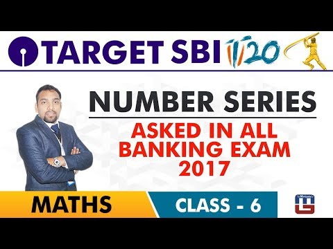 SBI Clerk Prelims 2018 | Number Series Asked in 2017 | Maths Live At 10 am | Class-6