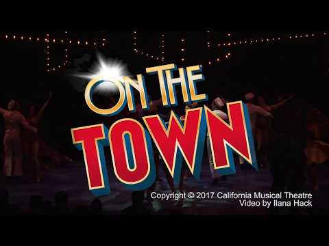 On the Town - July 11 - 16 - Music Circus - Sizzle Reel