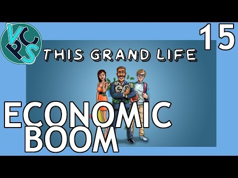 Economic Boom : This Grand Life EP15 - Adult Life Simulator Gameplay