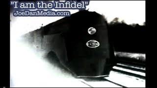 """""""I am the Infidel (that your Imam warned about)"""""""