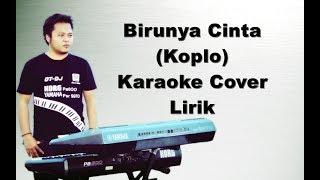 Gambar cover Birunya Cinta ~ Karaoke Koplo Yamaha s970 Korg Pa600