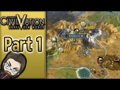 Babylon - Civ 5 Brave New World - Part 1