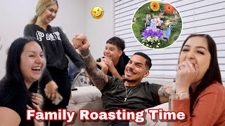 Family Roasting Time! ( HILARIOUS 😂)