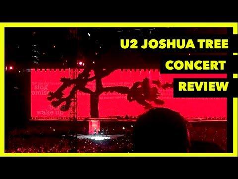 U2 Joshua Tree Tour! Concert Review