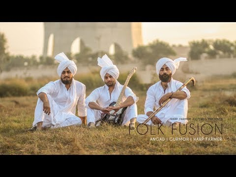 Folk Fusion (Full Video) : Angad | Harp Farmer | Gurmoh | Harp Farmer Pictures