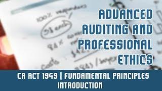 Professional Ethics   CA Act 1949   Fundamental Principles l Overview/Introduction   Part 3