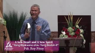 Hari Keempat Yang Bijaksana atau Yang Bodoh 2 - Pdt. Roy Pitoy