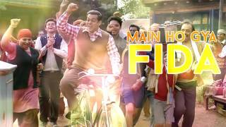 Main HO GAYA FIDA Full Song   TUBELIGHT 2017   Salman Khan