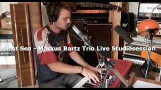 All At Sea - Markus Bartz Trio Live Studiosession - Jamie Cullum Cover