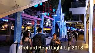 Orchard Road Light-Up. Recorded on 8 Nov 18