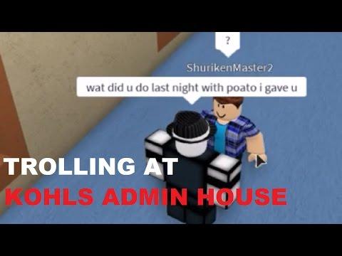 Trolling At Kohls Admin House