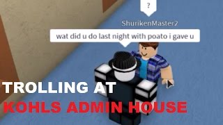 Trolling At Kohls Admin House