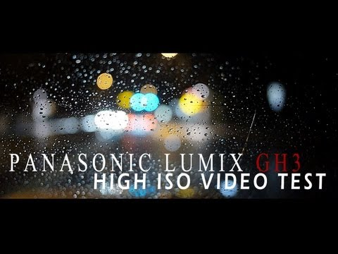 Panasonic Lumix GH3 High ISO Test Video