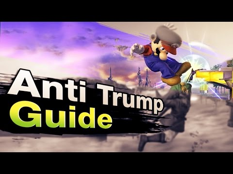 Smash 4 Wii U - Anti Trump Guide