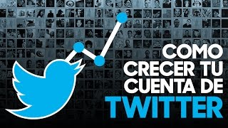 Como conseguir seguidores en Twitter | Marketing en Twitter
