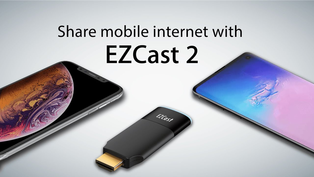 Complete guide to connecting your EZCast to the internet - EZCast