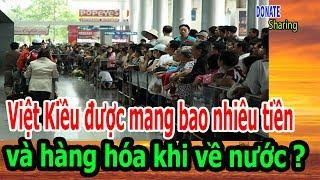 Việt Kiều được mang bao nhiêu tiền và hàng hóa khi về nước ? - Donate Sharing