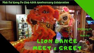 Lion Dance Meet & Greet - NW Kung Fu x Mak Fai in Seattle Chinatown @ #MakFai45