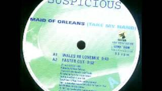 Suspicious - Maid Of Orleans (Wales In Love Mix)