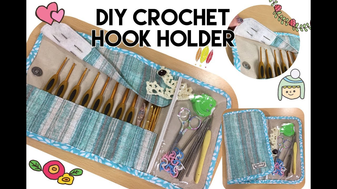 My Sewing Crochet Hook Holder In Timelapse Youtube