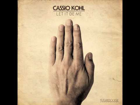 Cassio Kohl - Let It be Me (Futureboogie Recordings)