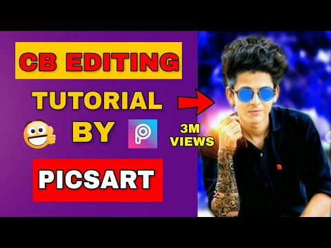 Cb editing tutorial by picsart | Picsart Editing Tutorial