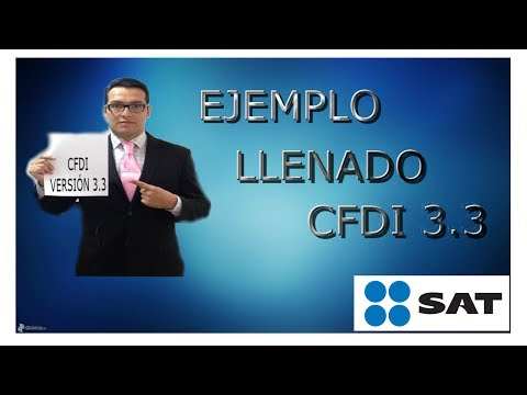 Tutorial llenado de CFDI versión 3.3 portal del SAT
