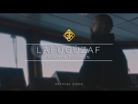 Lafügüzaf [Official Video] - Gökhan Türkmen