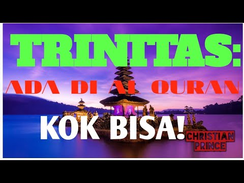 Cp Sub Indo: Trinitas = Muhammad, Jibril, Dan Allah
