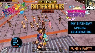 PUBG MOBILE MY BIRTHDAY SPECIAL CELEBRATION FUNNY PARTY