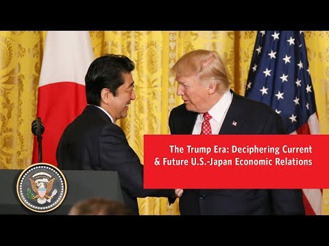 The Trump Era: Deciphering Current & Future U.S.-Japan Economic Relations