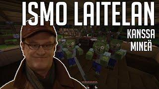 Minecraft: Ismo Laitelan kanssa! #1