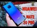 Huawei Mate 20 Pro - Telefonul Anului 2018?!?!