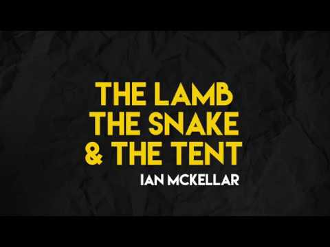 The Lamb, the Snake and the Tent