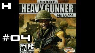 Marine Heavy Gunner Vietnam Walkthrough Part 04
