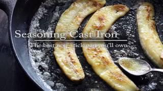 The Ultimate method to season Cast Iron