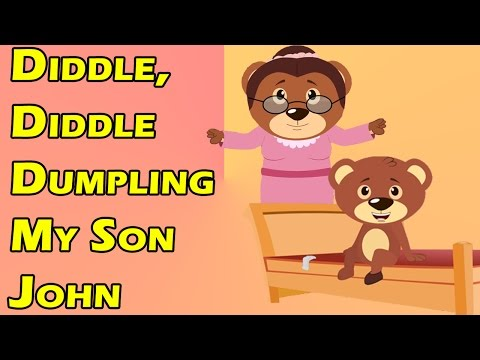 Diddle, Diddle, Dumpling, My Son John - Nursery Rhymes for Kids