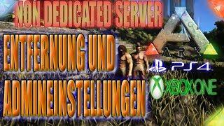 ARK PS4 XBOX 🇩🇪 NON DEDICATED SERVER ADMINEINSTELLUNG / ENTFERNUNG VERGRÖßERN