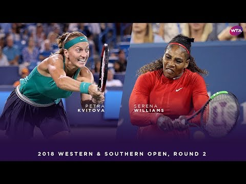Petra Kvitova vs. Serena Williams | 2018 Western & Southern Open Round Two | WTA Highlights